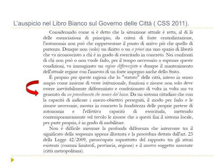 L'auspicio nel Libro Bianco sul Governo delle Città ( CSS 2011).