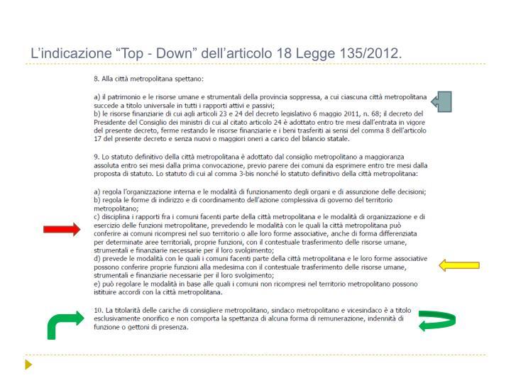 """L'indicazione """"Top - Down"""" dell'articolo 18 Legge 135/2012."""