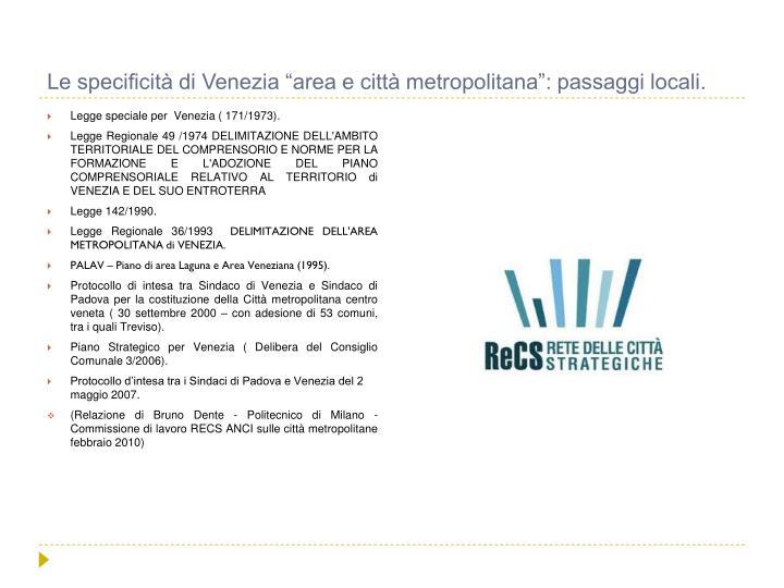 """Le specificità di Venezia """"area e città metropolitana"""": passaggi locali."""
