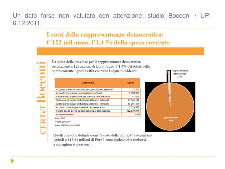 Un dato forse non valutato con attenzione: studio Bocconi / UPI 6.12.2011.
