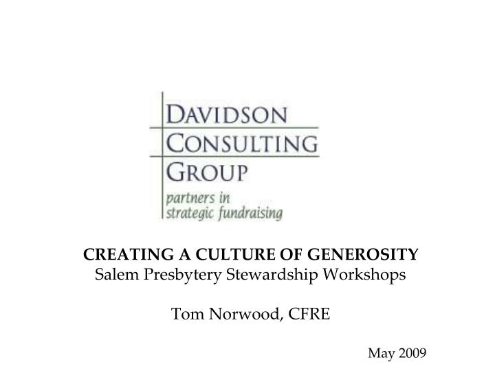 Creating a culture of generosity salem presbytery stewardship workshops tom norwood cfre