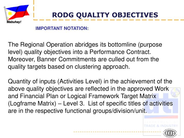 RODG QUALITY OBJECTIVES