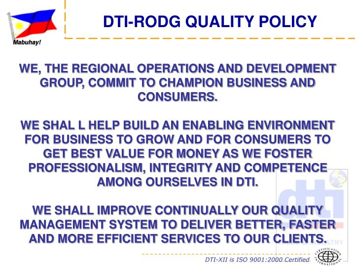 DTI-RODG QUALITY POLICY