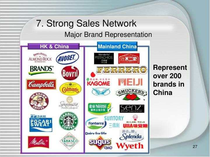 7. Strong Sales Network