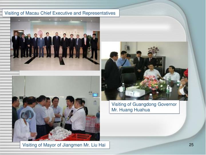Visiting of Macau Chief Executive and Representatives