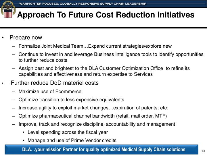 Approach To Future Cost Reduction Initiatives