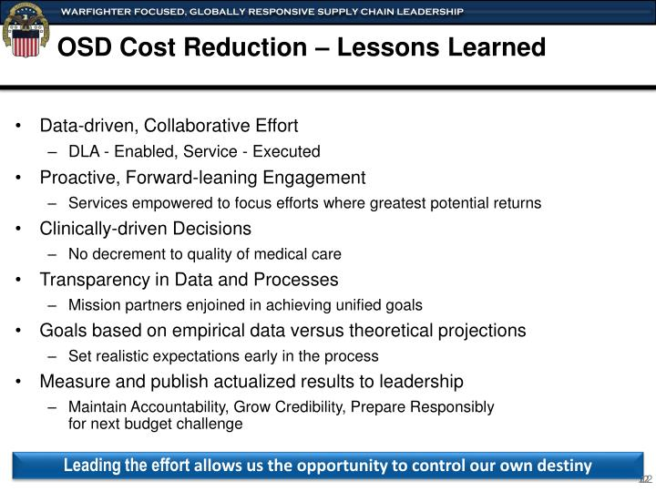 OSD Cost Reduction – Lessons Learned