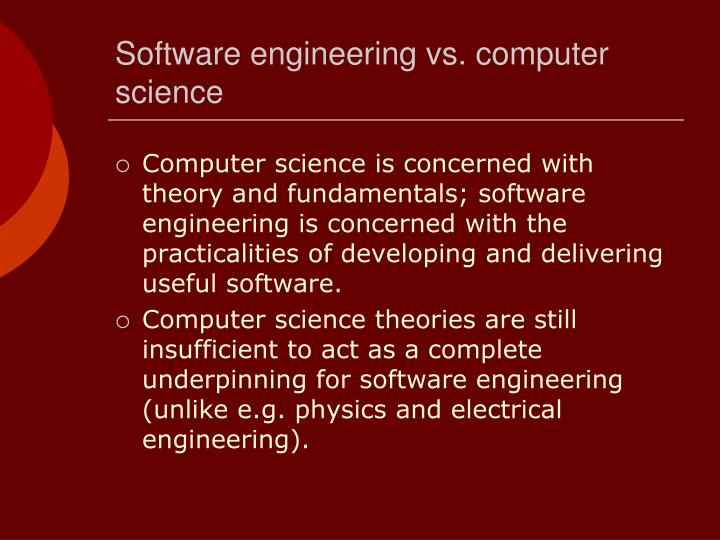 Software engineering vs. computer science