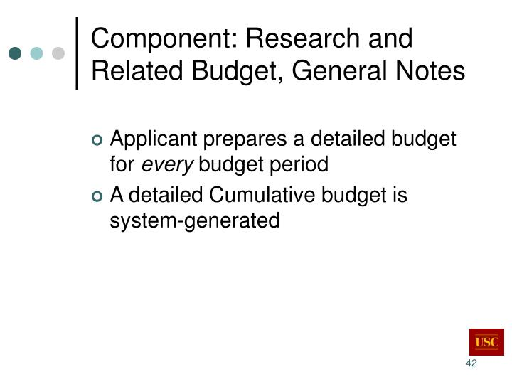 Component: Research and Related Budget, General Notes