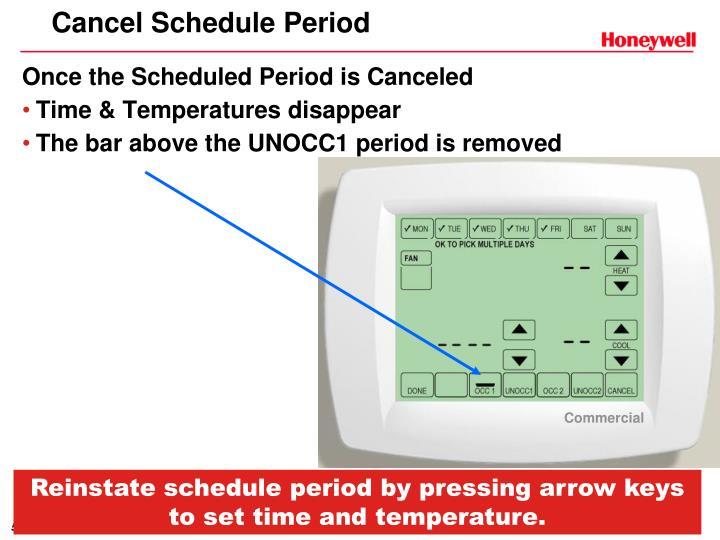 Cancel Schedule Period
