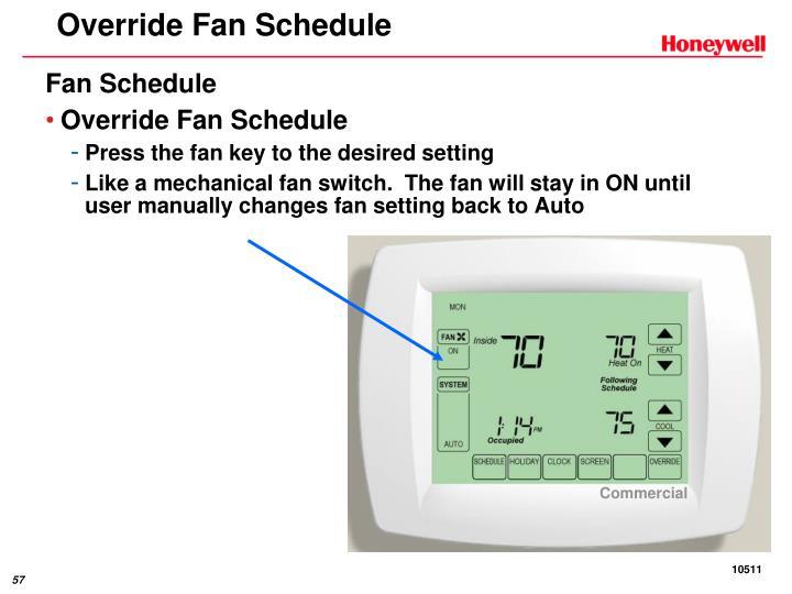 Override Fan Schedule