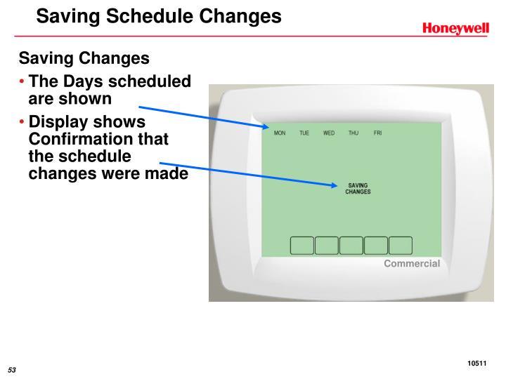Saving Schedule Changes