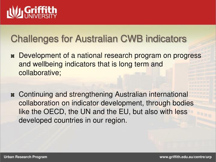 Challenges for Australian CWB indicators