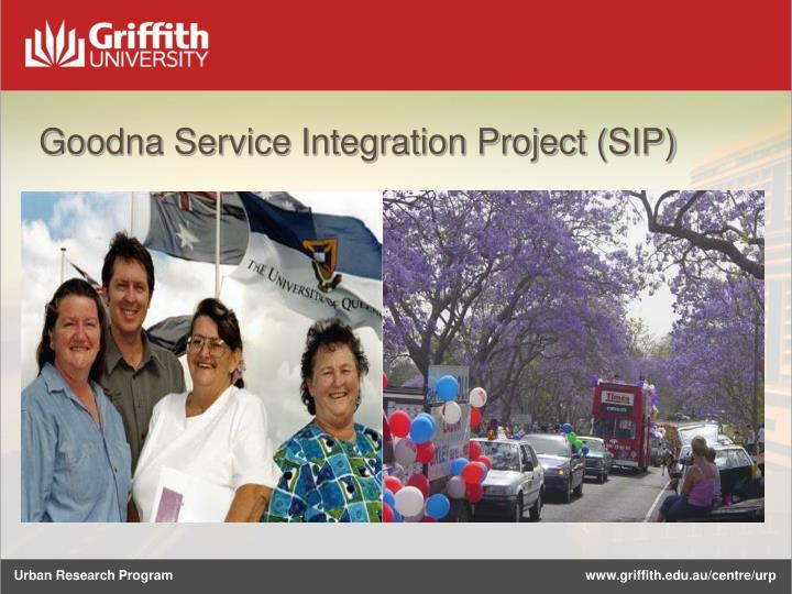 Goodna Service Integration Project (SIP)