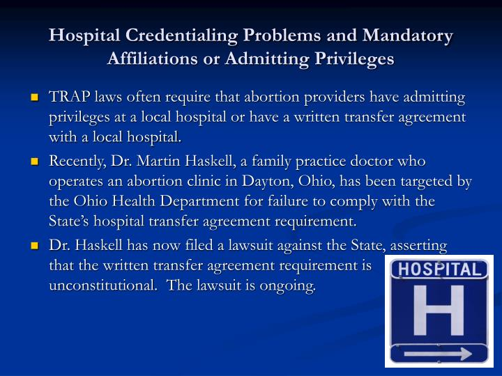 Hospital Credentialing Problems and Mandatory Affiliations or Admitting Privileges