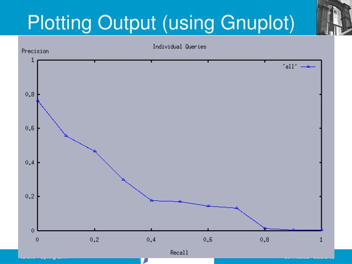 Plotting Output (using Gnuplot)