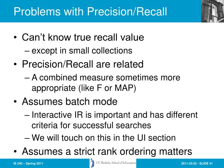 Problems with Precision/Recall