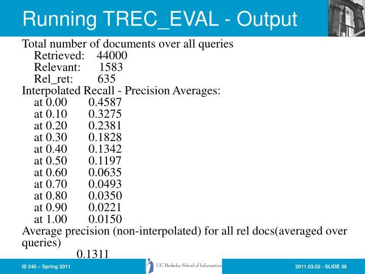 Running TREC_EVAL - Output