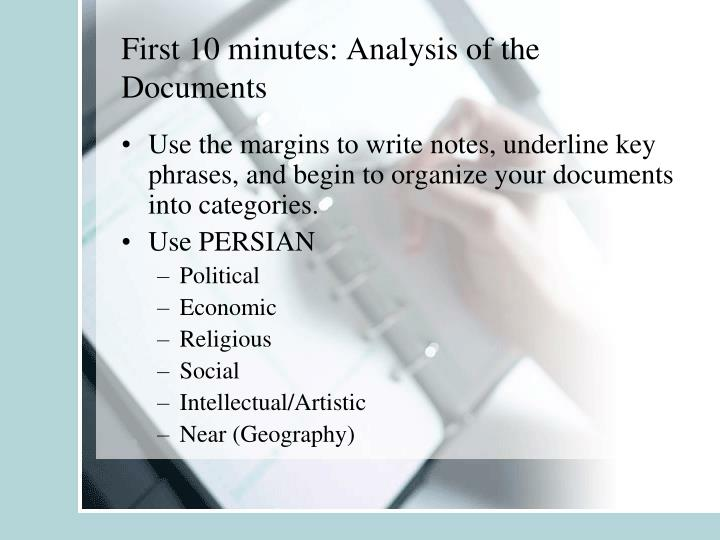 First 10 minutes: Analysis of the Documents