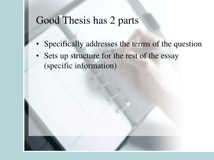 Good Thesis has 2 parts