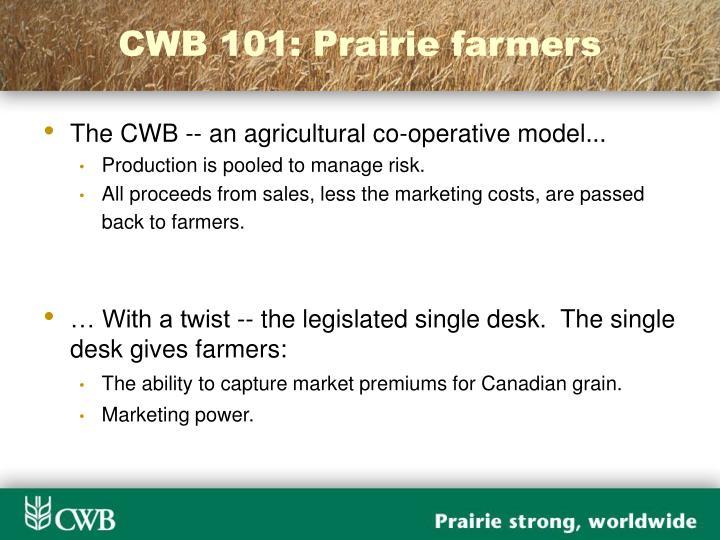 CWB 101: Prairie farmers