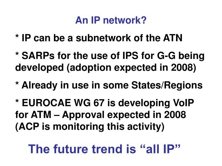 An IP network?