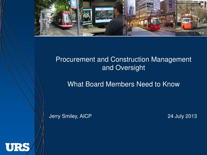 Procurement and Construction Management and Oversight