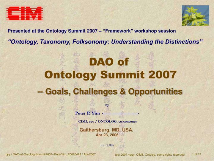"""Presented at the Ontology Summit 2007 – """"Framework"""" workshop session"""