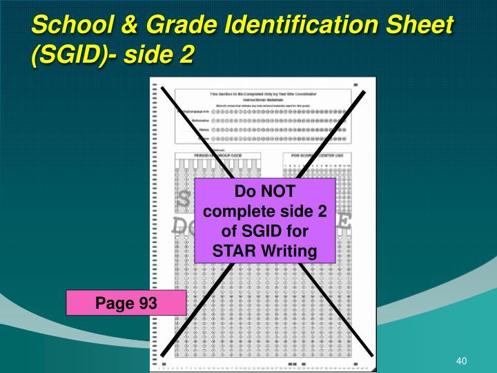 School & Grade Identification Sheet (SGID)- side 2