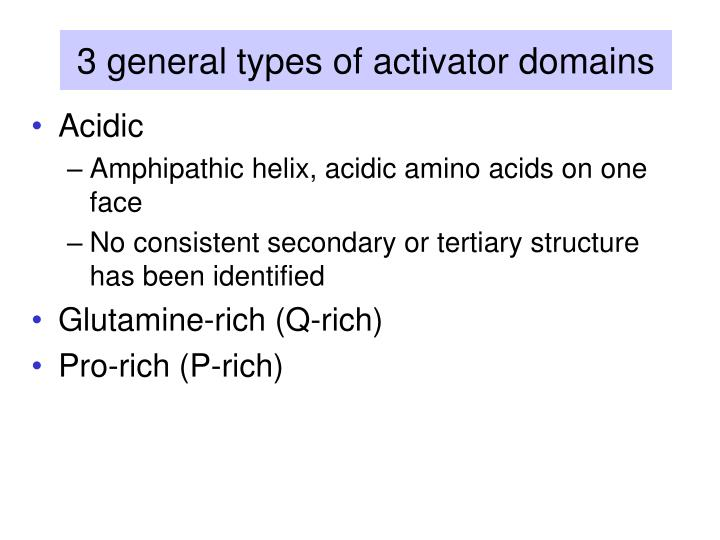 3 general types of activator domains