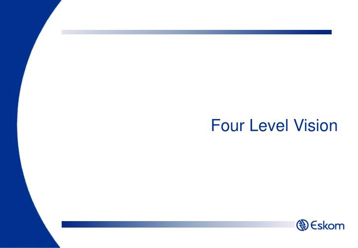 Four Level Vision