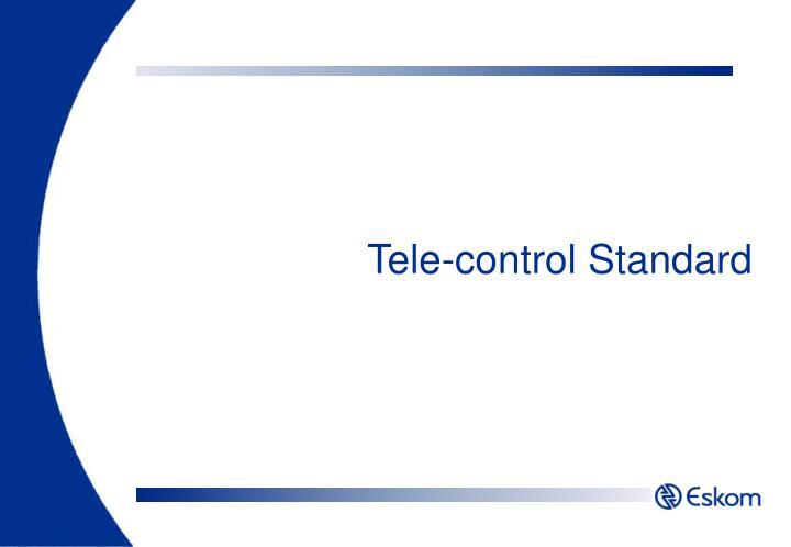 Tele-control Standard
