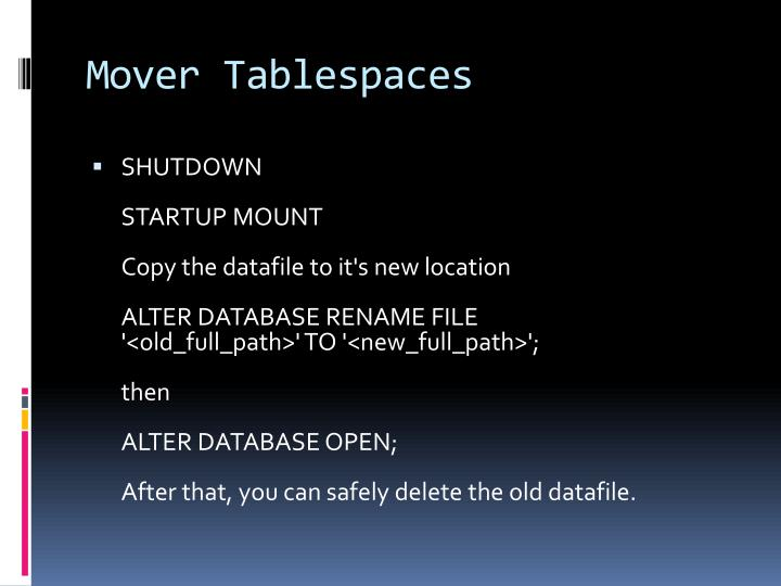 Mover Tablespaces