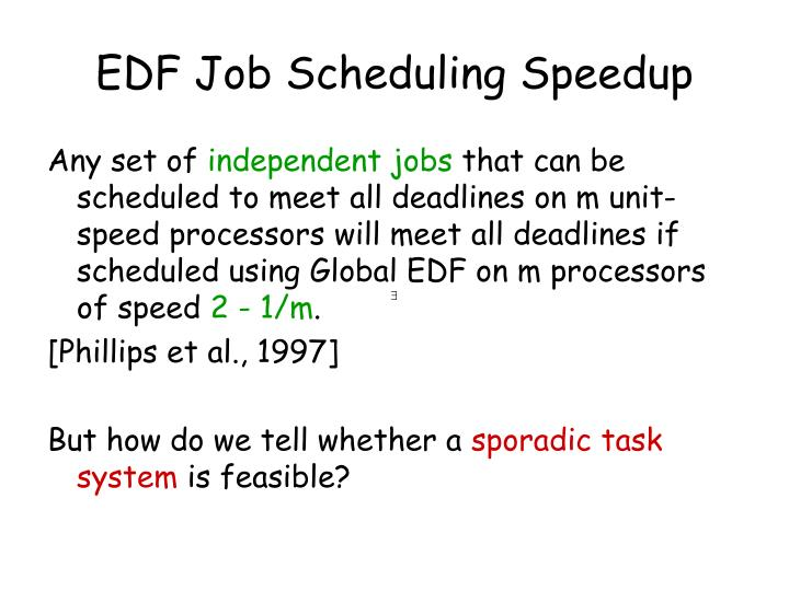 EDF Job Scheduling Speedup