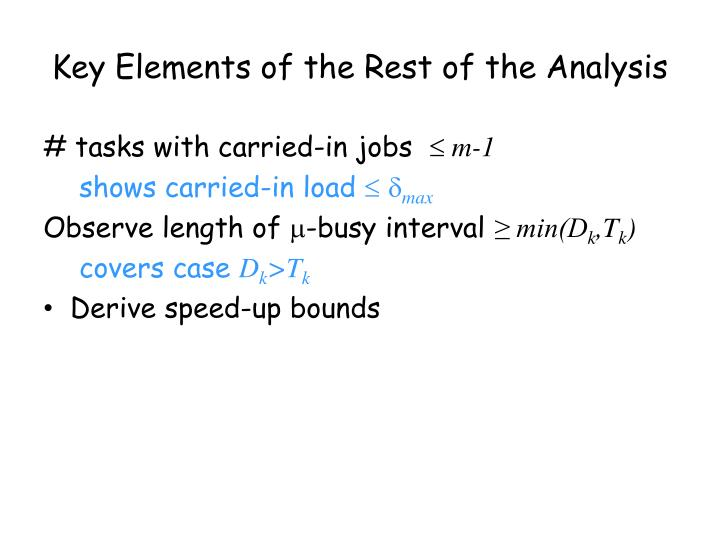 Key Elements of the Rest of the Analysis