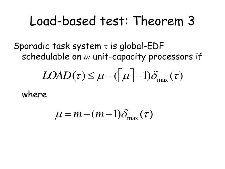 Load-based test: Theorem 3