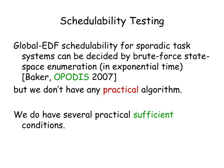 Schedulability Testing