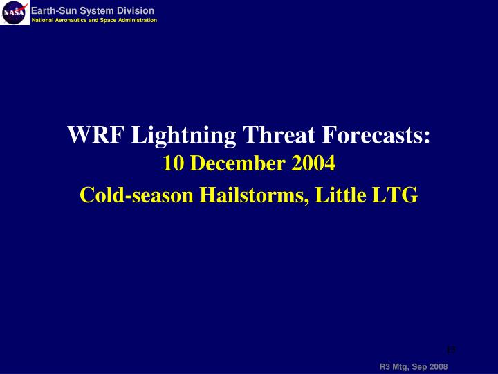 WRF Lightning Threat Forecasts:
