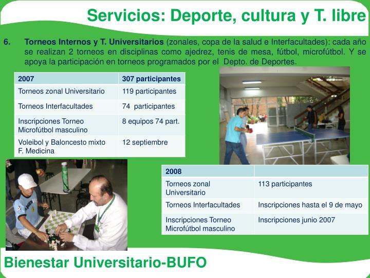 Servicios: Deporte, cultura y T. libre