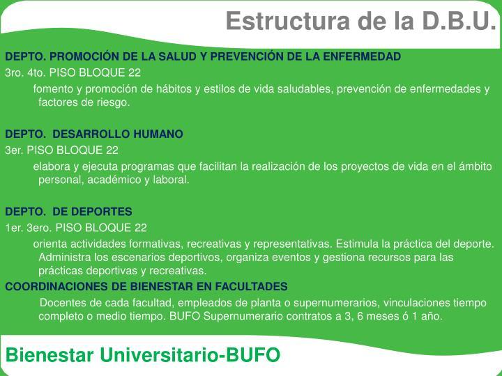 Estructura de la D.B.U.
