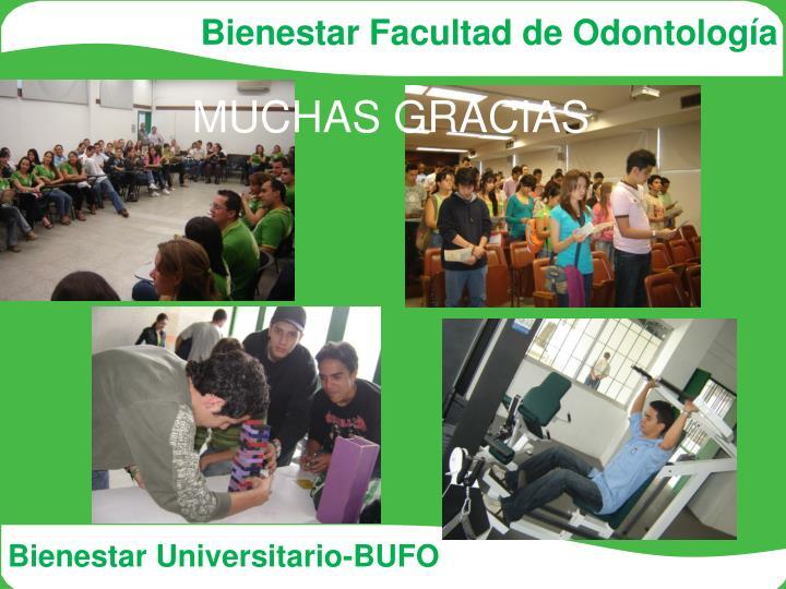 Bienestar Facultad de Odontología
