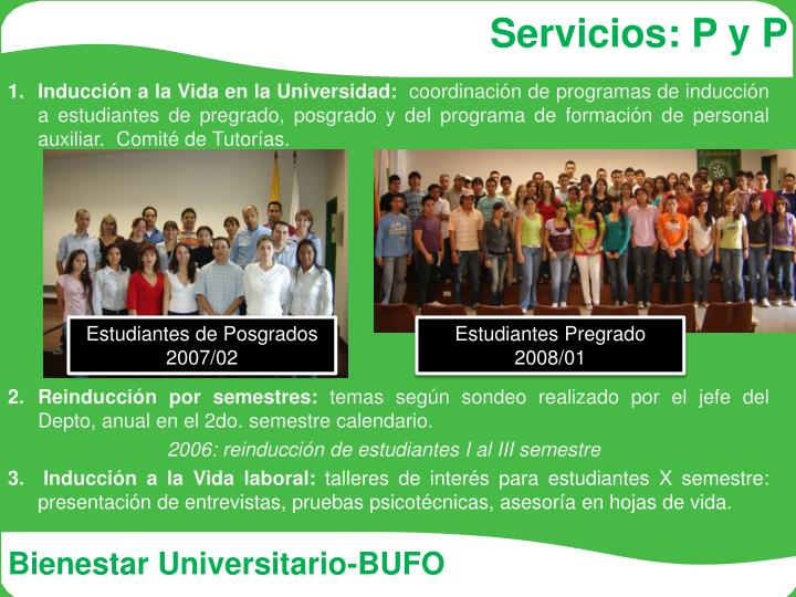 Servicios: P y P