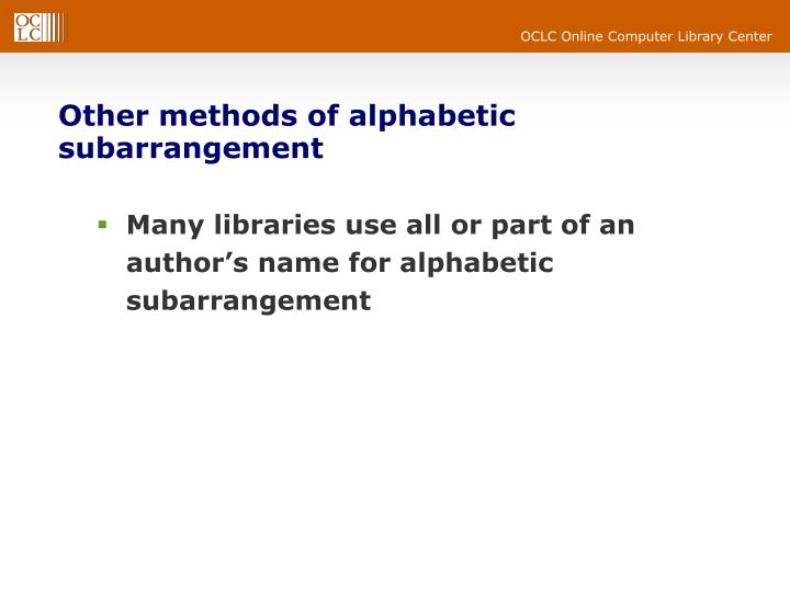 Other methods of alphabetic subarrangement