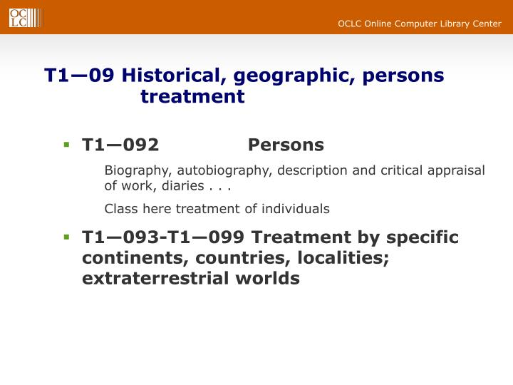 T1—09 Historical, geographic, persons 		treatment