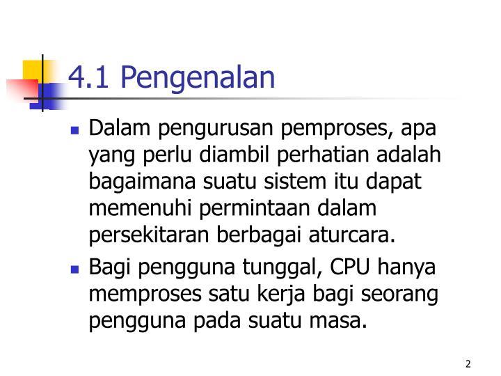 4.1 Pengenalan