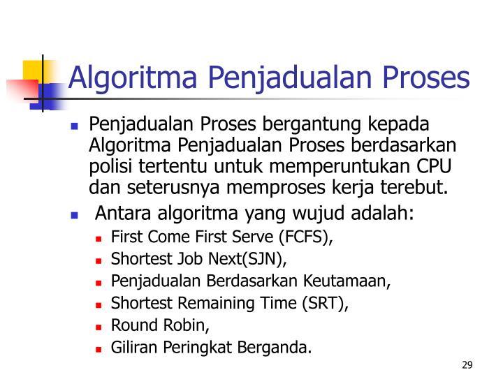 Algoritma Penjadualan Proses