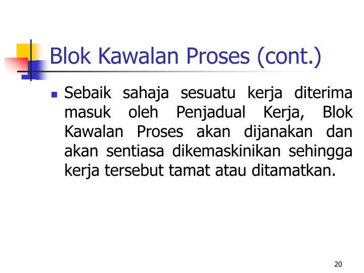 Blok Kawalan Proses (cont.)