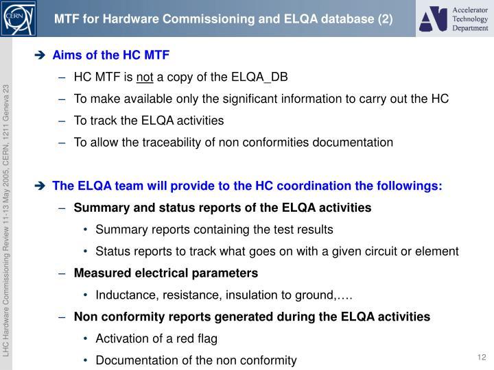 MTF for Hardware Commissioning and ELQA database (2)