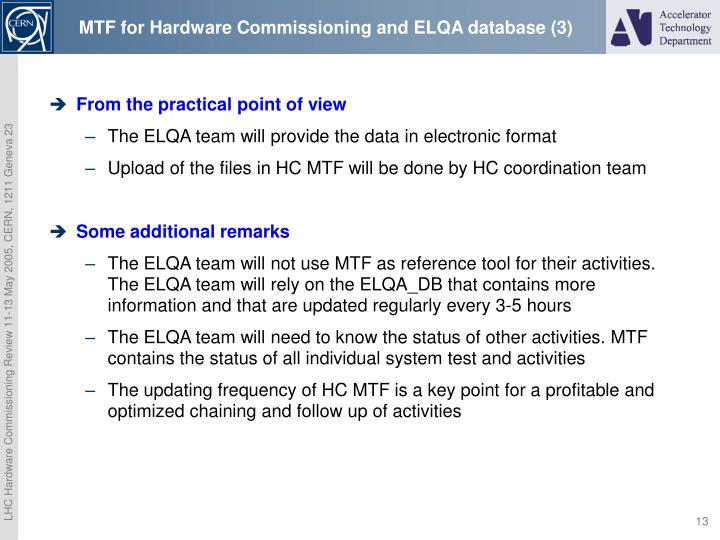 MTF for Hardware Commissioning and ELQA database (3)
