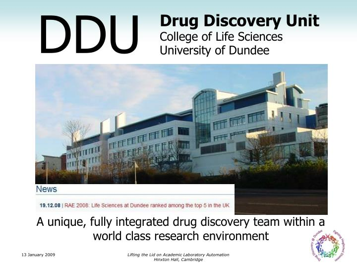 A unique, fully integrated drug discovery team within a world class research environment